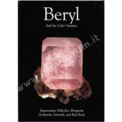 Beryl And Its Color Varieties